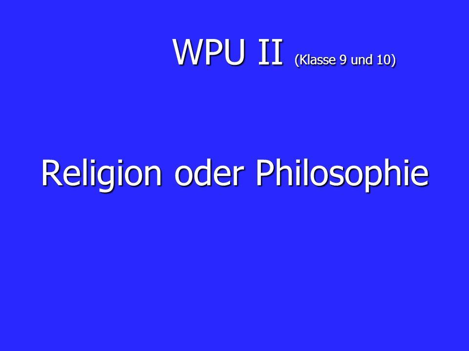 Religion oder Philosophie