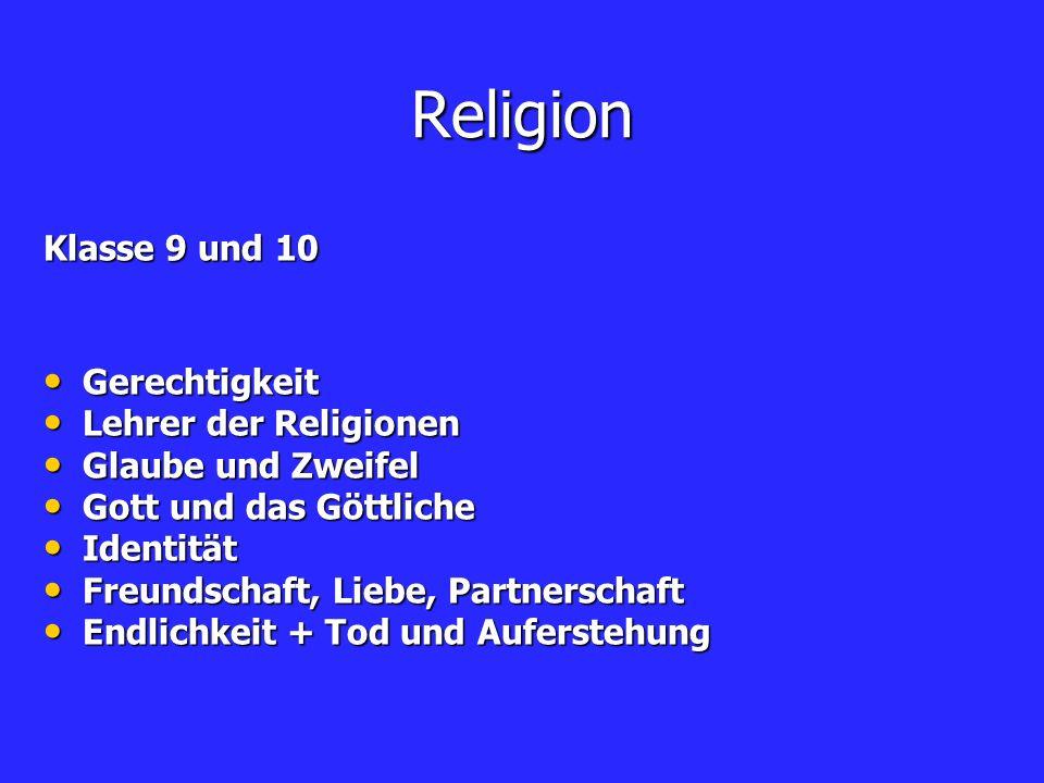 Religion Klasse 9 und 10 Gerechtigkeit Lehrer der Religionen
