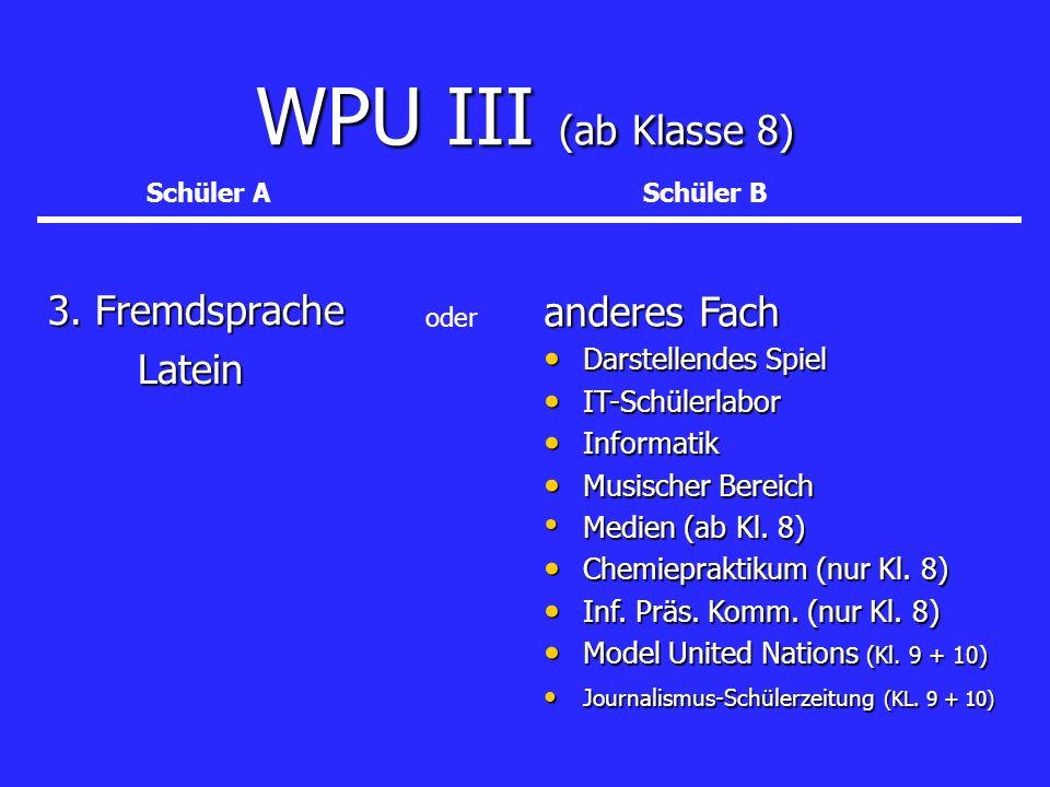 WPU III (ab Klasse 8) 3. Fremdsprache anderes Fach Latein