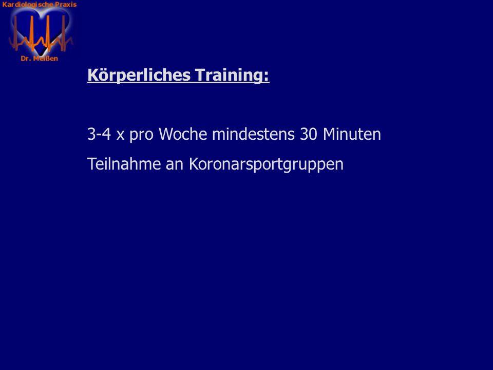 Körperliches Training: