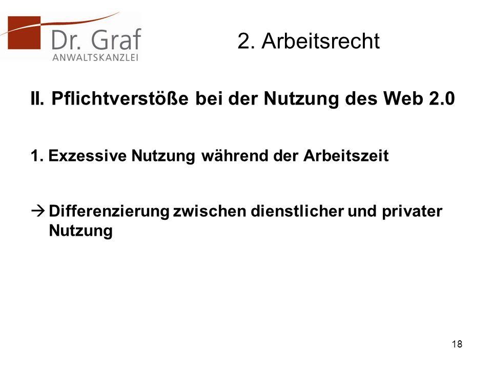 2. Arbeitsrecht II. Pflichtverstöße bei der Nutzung des Web 2.0