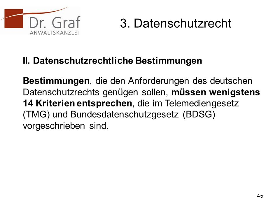 3. Datenschutzrecht II. Datenschutzrechtliche Bestimmungen
