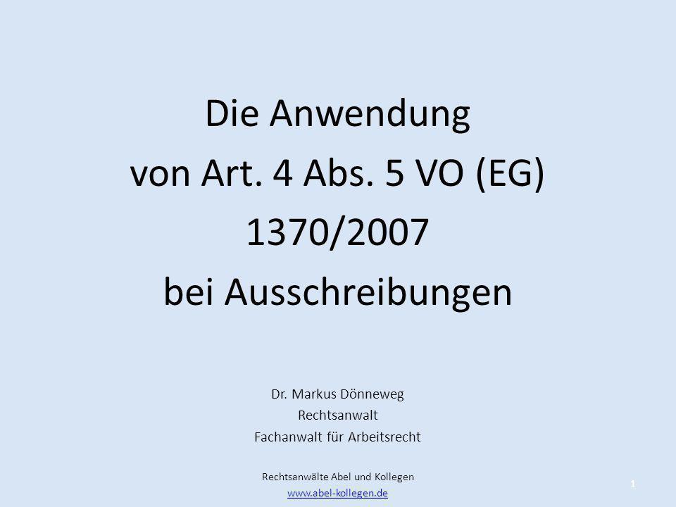Die Anwendung von Art. 4 Abs. 5 VO (EG) 1370/2007 bei Ausschreibungen