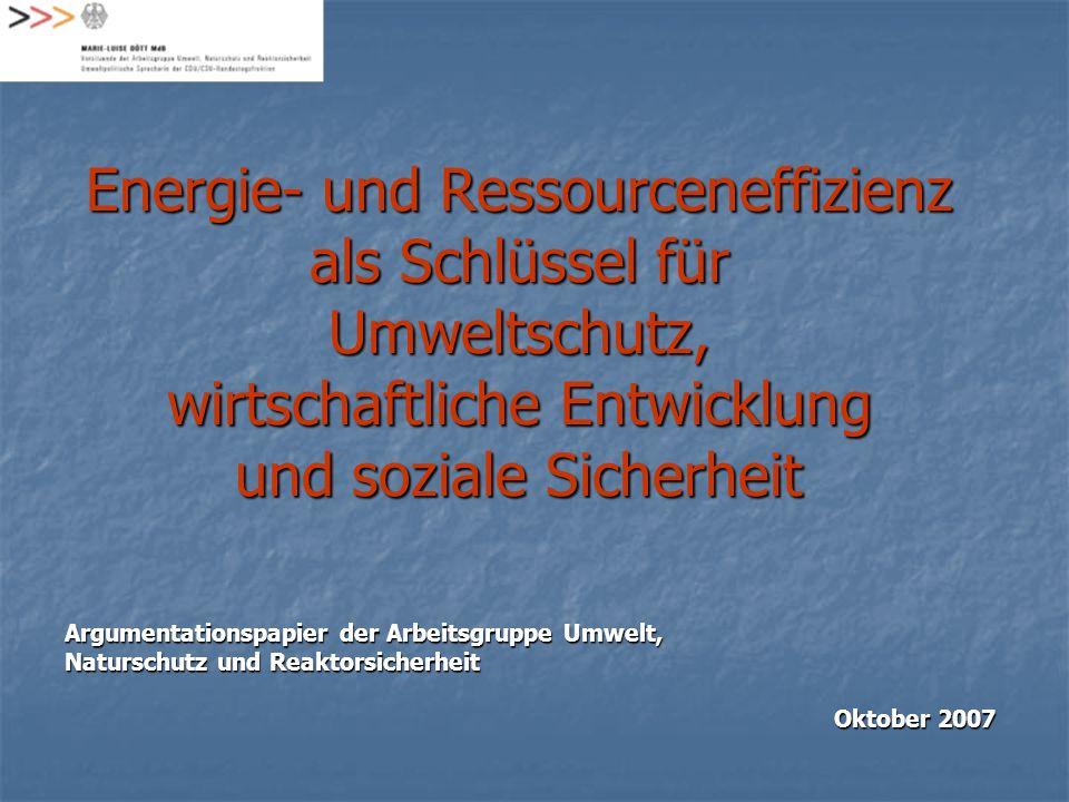 Energie- und Ressourceneffizienz als Schlüssel für Umweltschutz, wirtschaftliche Entwicklung und soziale Sicherheit