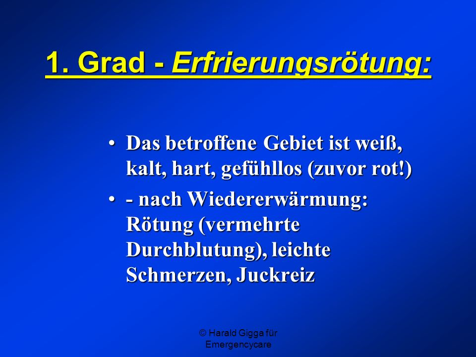 1. Grad - Erfrierungsrötung: