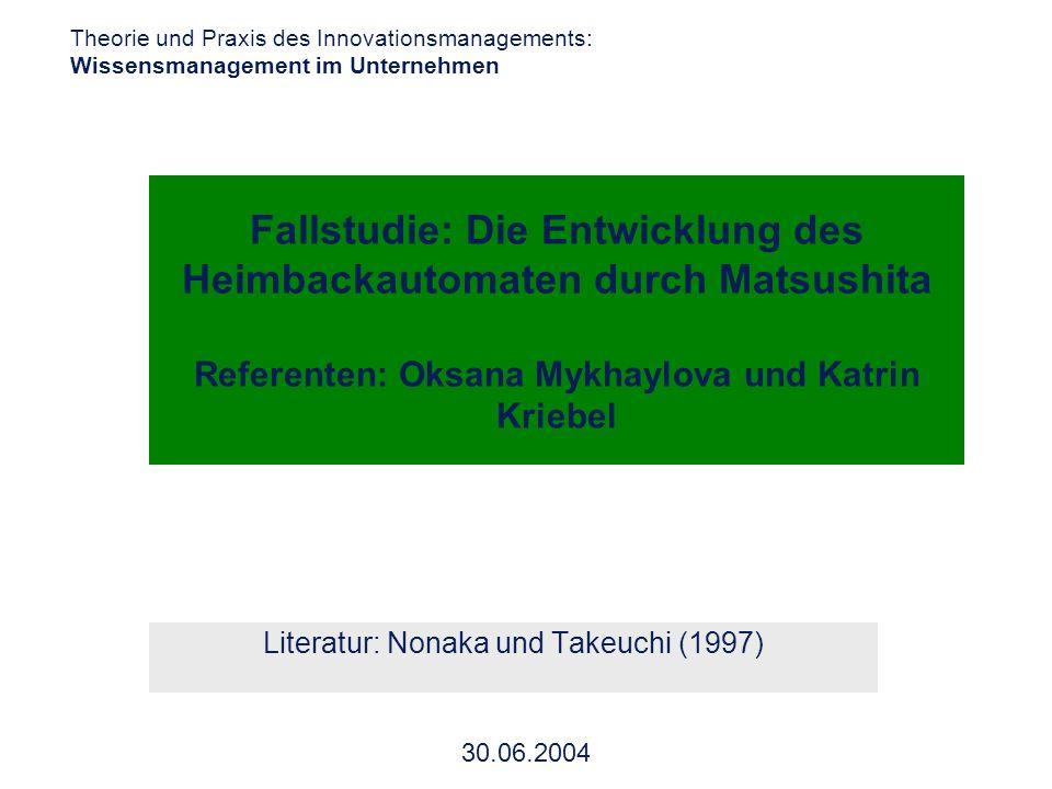 Literatur: Nonaka und Takeuchi (1997)