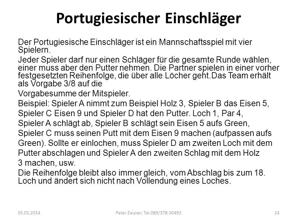Portugiesischer Einschläger