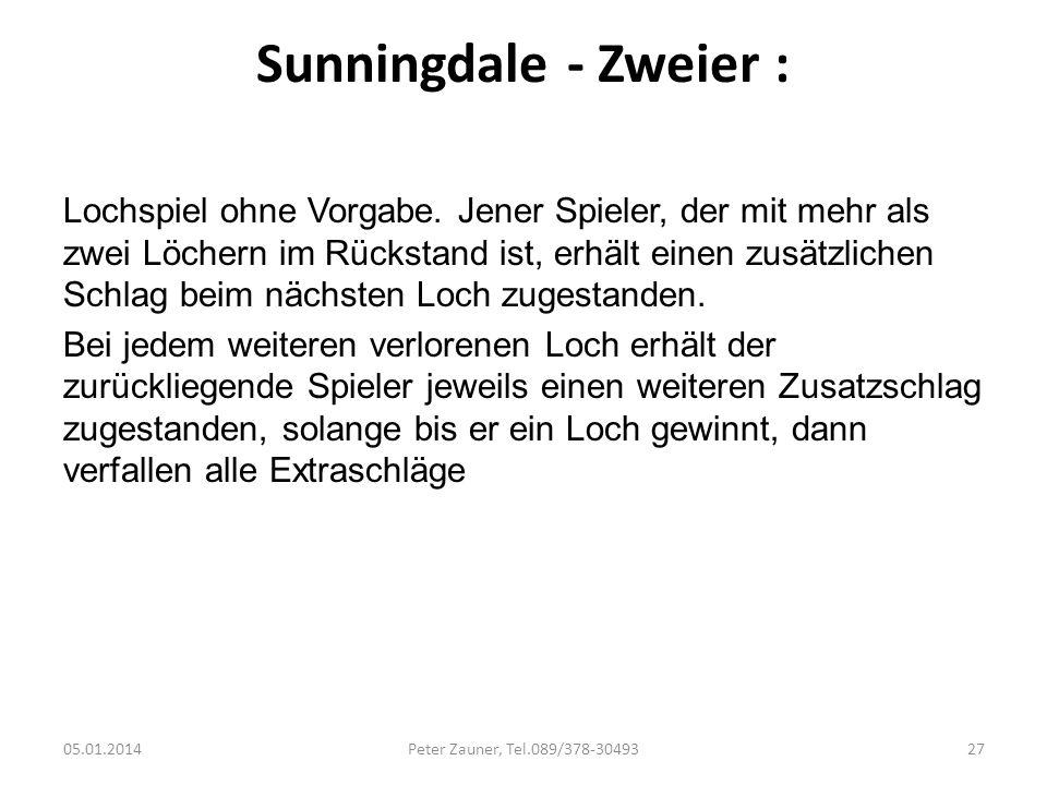Sunningdale - Zweier :