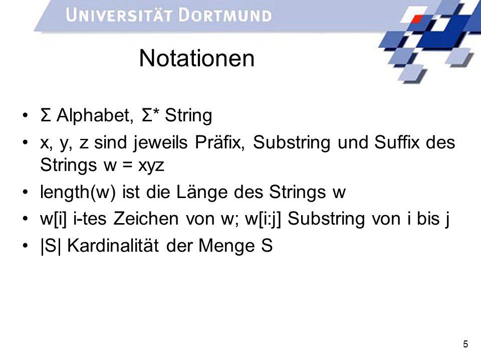 Notationen Σ Alphabet, Σ* String