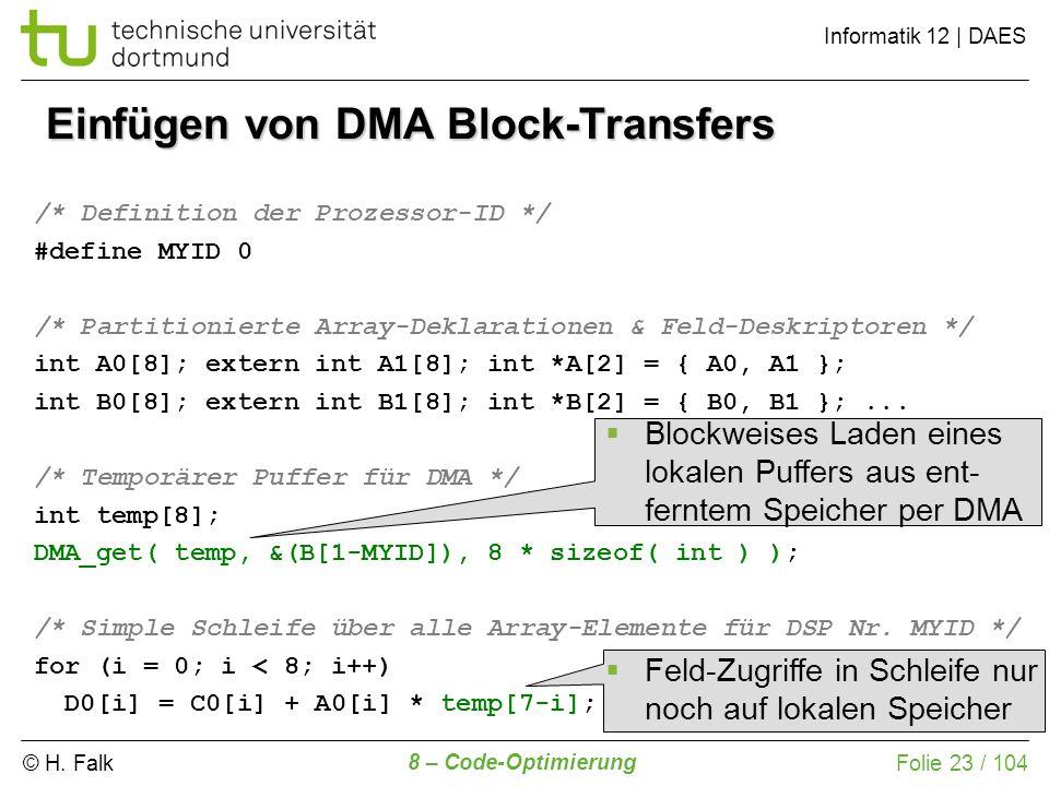 Einfügen von DMA Block-Transfers
