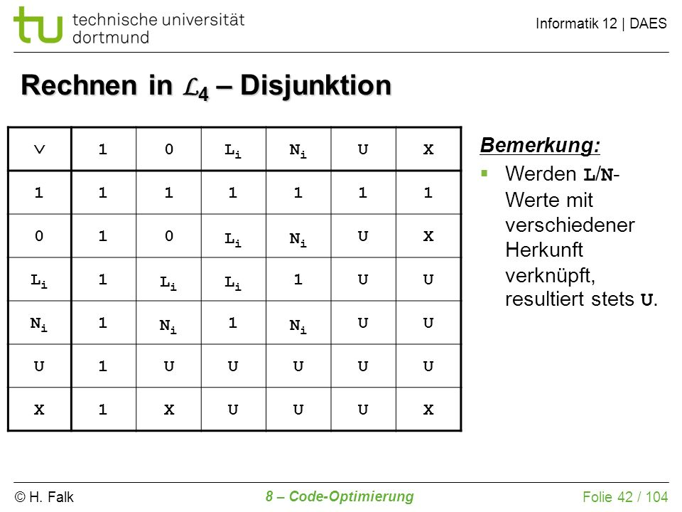 Rechnen in L4 – Disjunktion