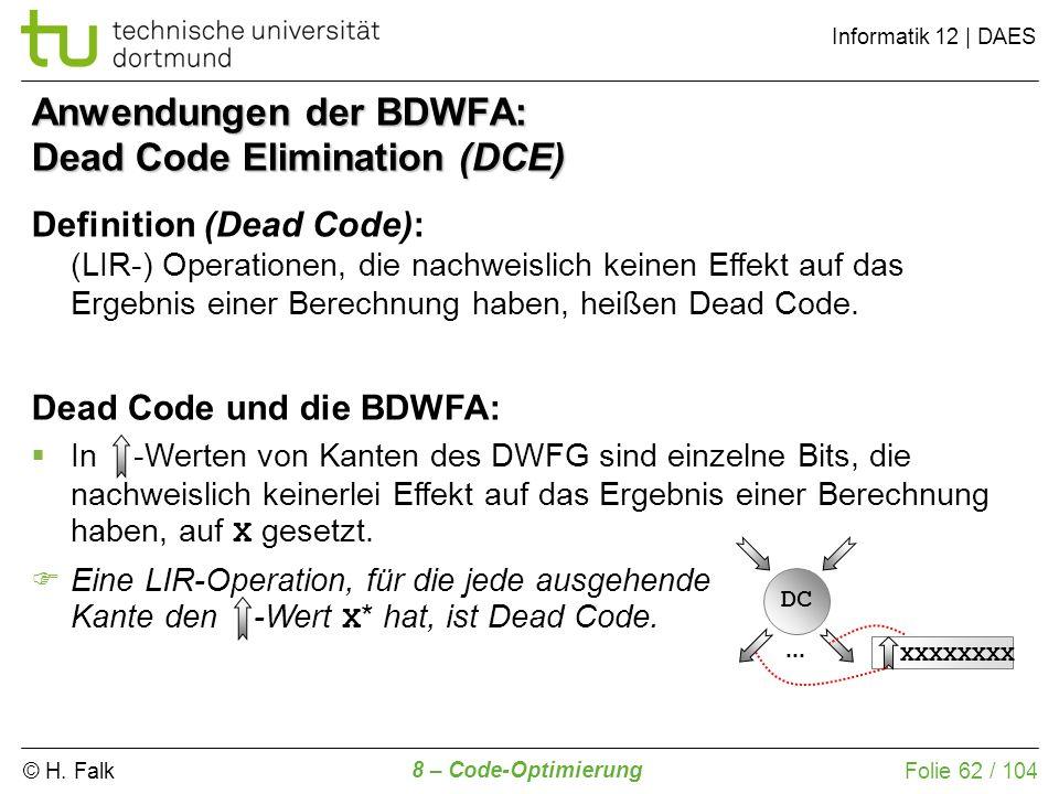 Anwendungen der BDWFA: Dead Code Elimination (DCE)