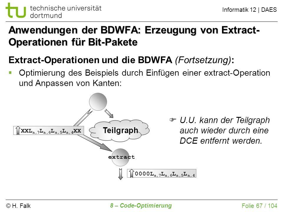 Anwendungen der BDWFA: Erzeugung von Extract-Operationen für Bit-Pakete