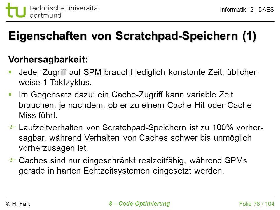 Eigenschaften von Scratchpad-Speichern (1)