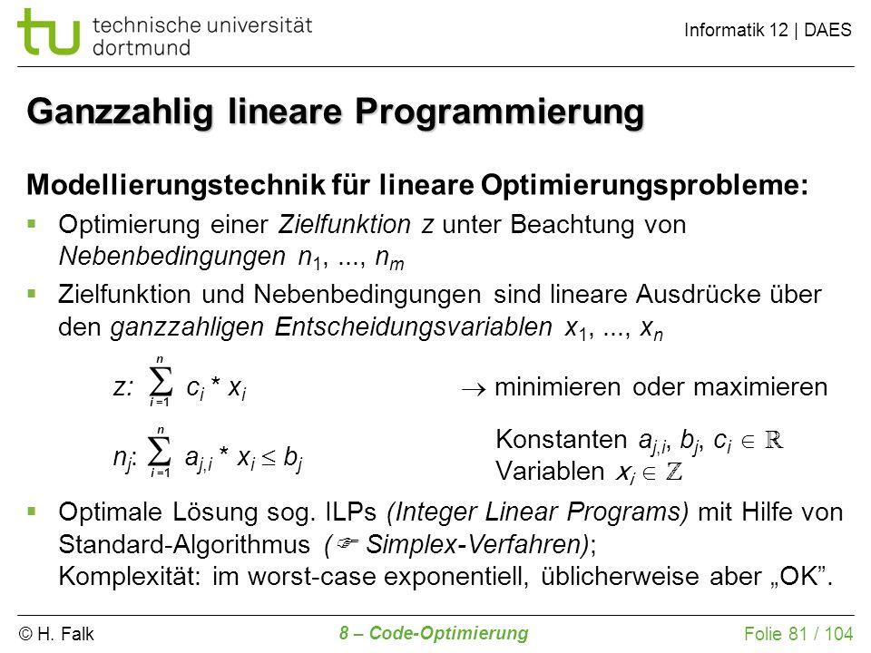 Ganzzahlig lineare Programmierung