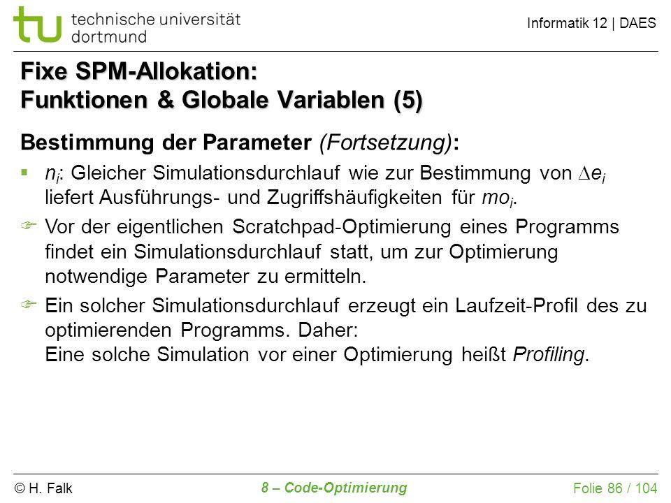 Fixe SPM-Allokation: Funktionen & Globale Variablen (5)