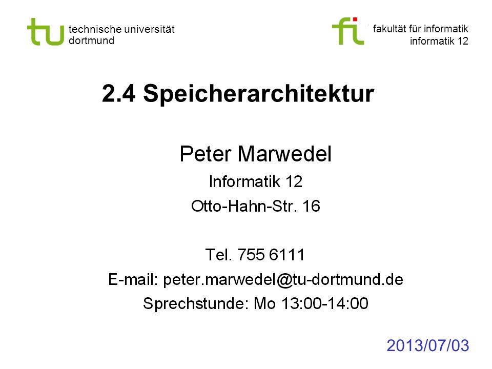 2.4 Speicherarchitektur 2013/07/03