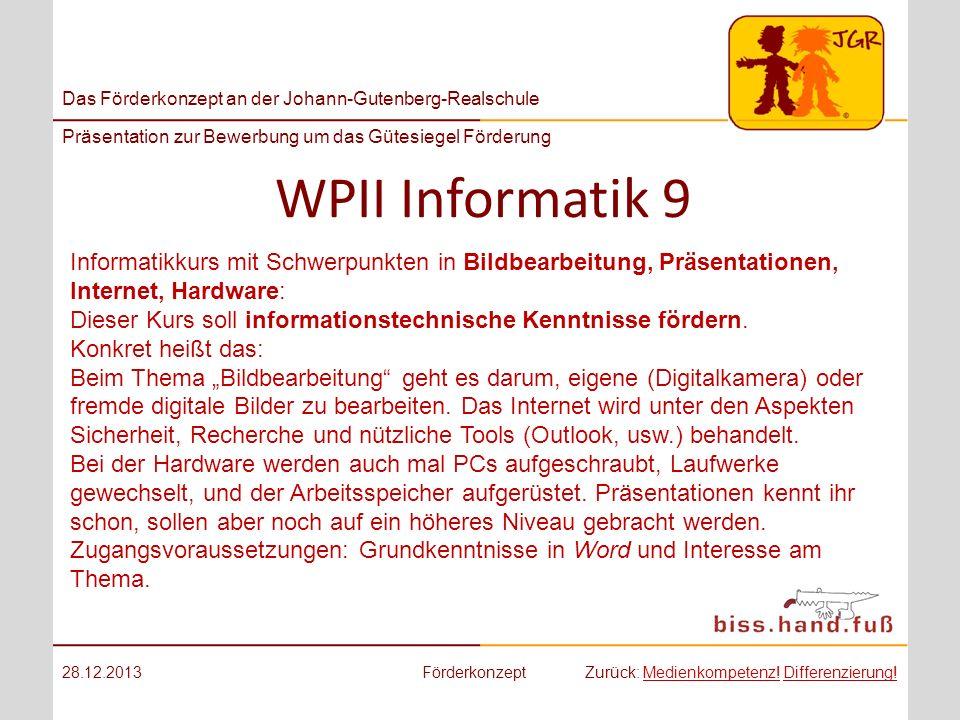 WPII Informatik 9 Informatikkurs mit Schwerpunkten in Bildbearbeitung, Präsentationen, Internet, Hardware: