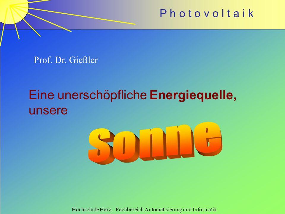 Sonne Eine unerschöpfliche Energiequelle, unsere Prof. Dr. Gießler