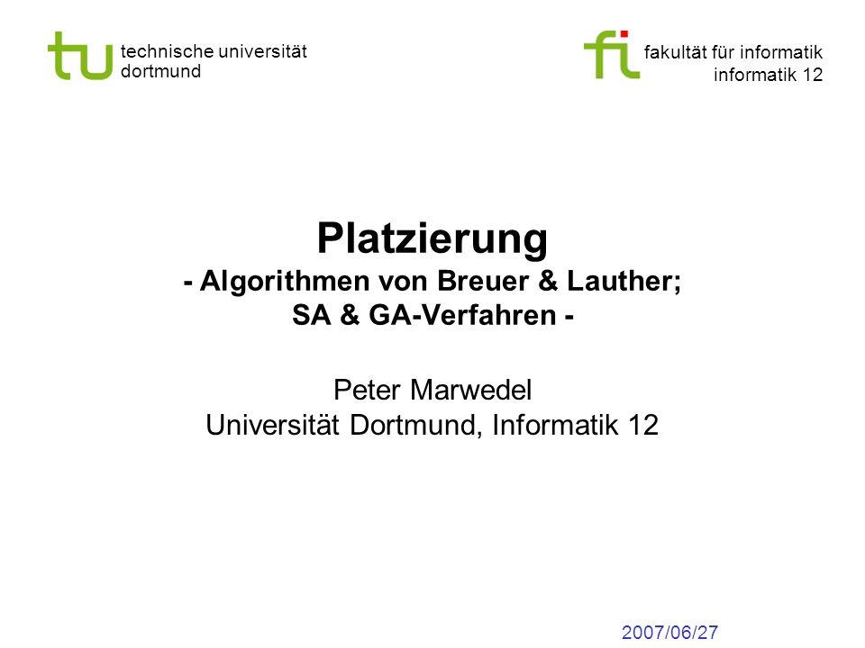 Platzierung - Algorithmen von Breuer & Lauther; SA & GA-Verfahren -