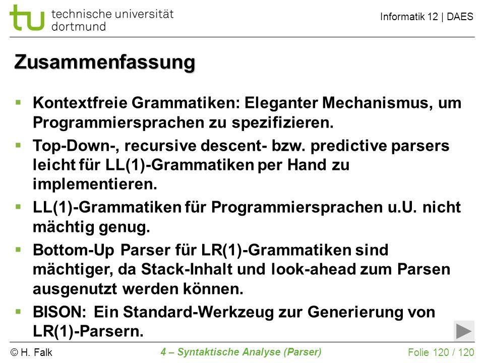 ZusammenfassungKontextfreie Grammatiken: Eleganter Mechanismus, um Programmiersprachen zu spezifizieren.