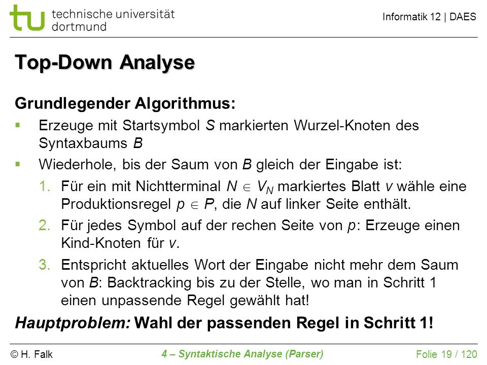 Top-Down Analyse Grundlegender Algorithmus: