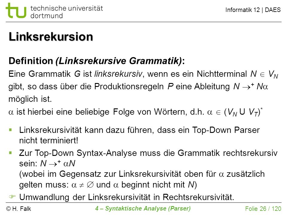 Linksrekursion Definition (Linksrekursive Grammatik):