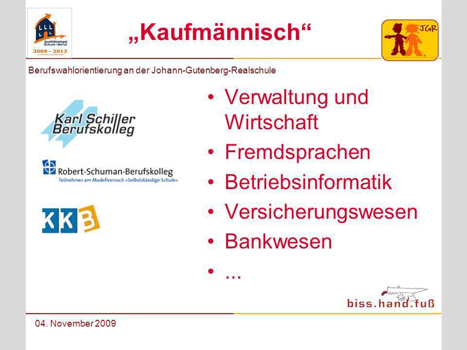 """""""Kaufmännisch Verwaltung und Wirtschaft Fremdsprachen"""