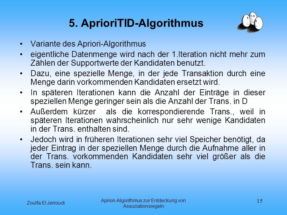 5. AprioriTID-Algorithmus