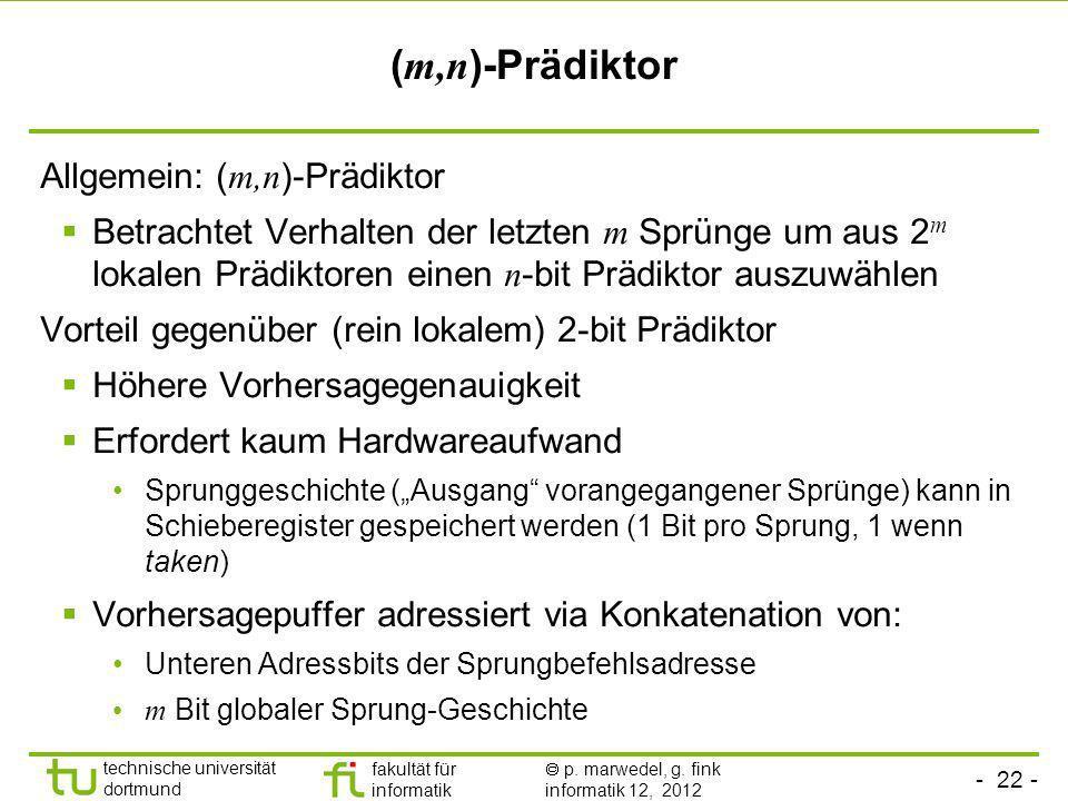 (m,n)-Prädiktor Allgemein: (m,n)-Prädiktor