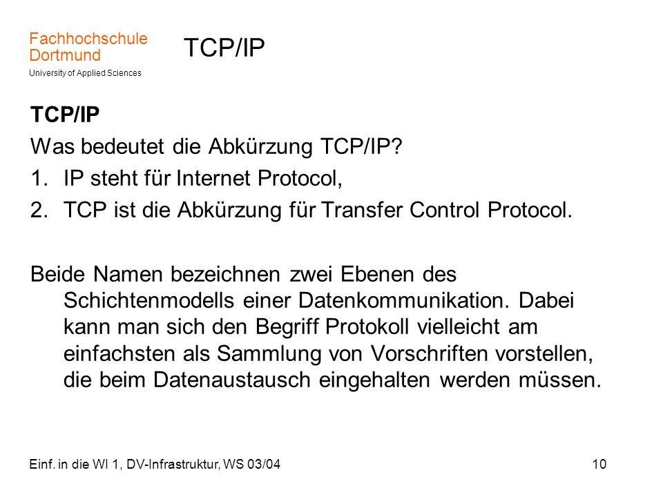 TCP/IP TCP/IP Was bedeutet die Abkürzung TCP/IP