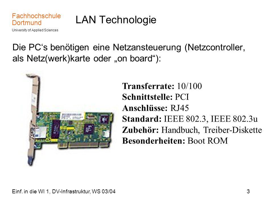 """LAN Technologie Die PC's benötigen eine Netzansteuerung (Netzcontroller, als Netz(werk)karte oder """"on board ):"""