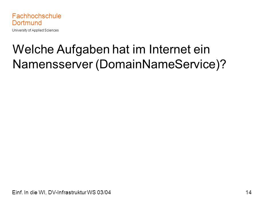 Welche Aufgaben hat im Internet ein Namensserver (DomainNameService)