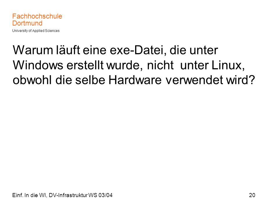 Warum läuft eine exe-Datei, die unter Windows erstellt wurde, nicht unter Linux, obwohl die selbe Hardware verwendet wird