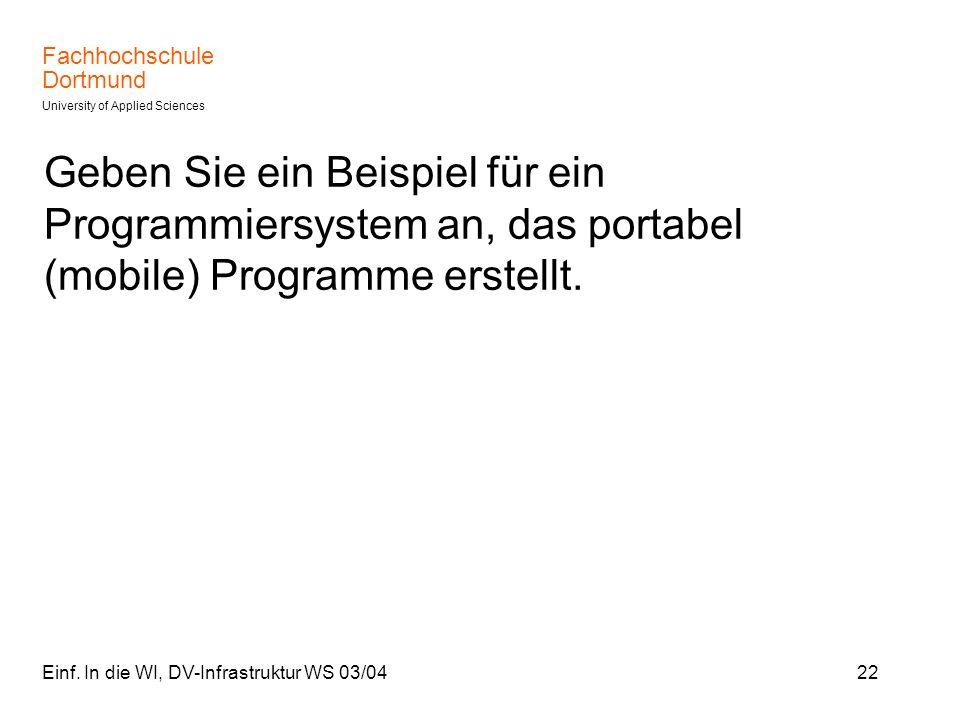 Geben Sie ein Beispiel für ein Programmiersystem an, das portabel (mobile) Programme erstellt.