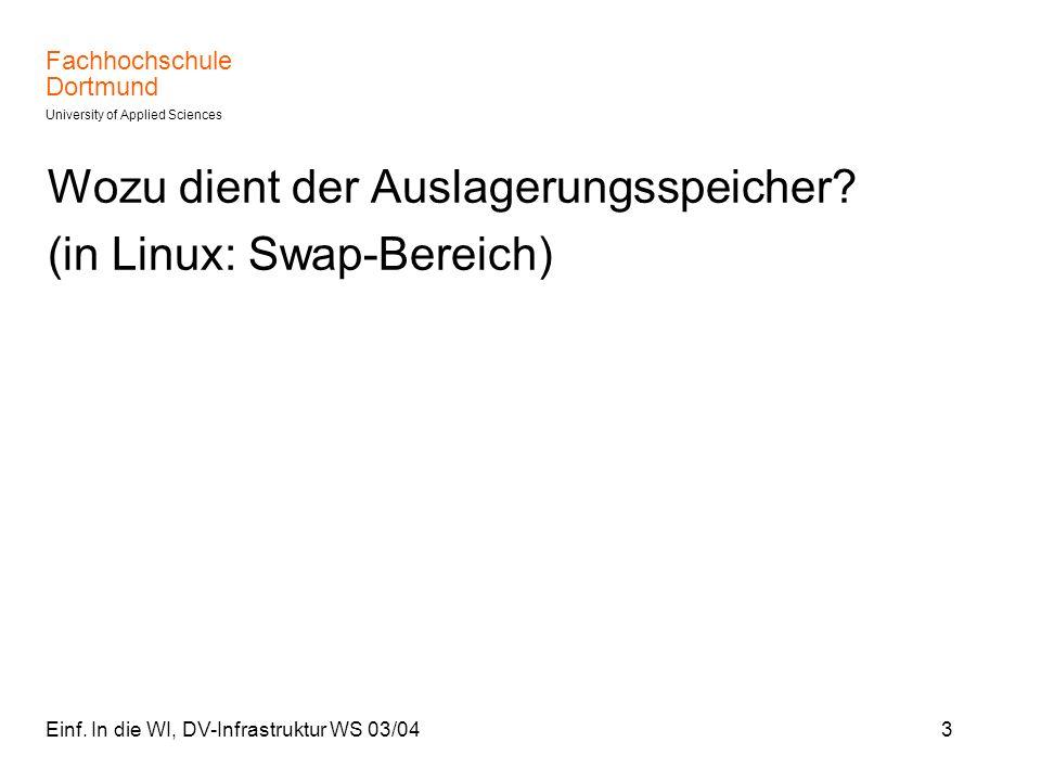 Wozu dient der Auslagerungsspeicher (in Linux: Swap-Bereich)