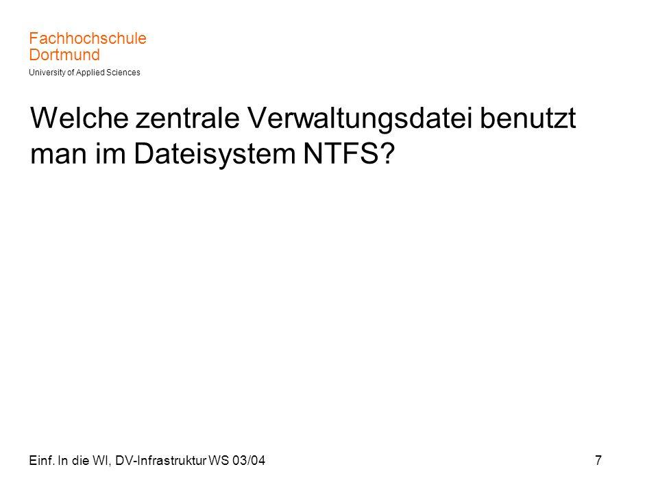 Welche zentrale Verwaltungsdatei benutzt man im Dateisystem NTFS