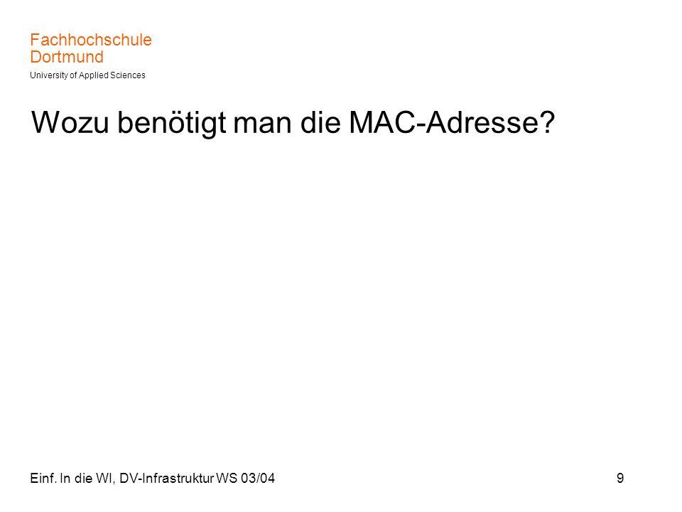 Wozu benötigt man die MAC-Adresse