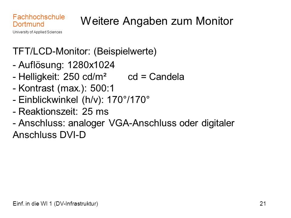 Weitere Angaben zum Monitor