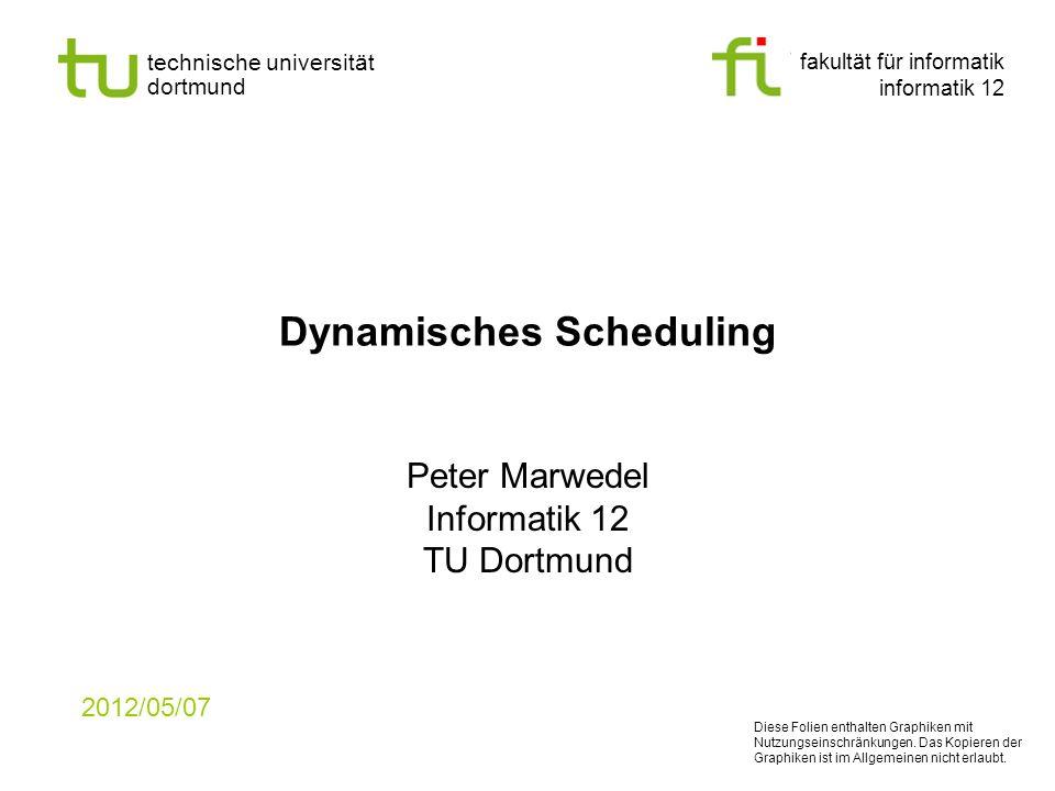 Dynamisches Scheduling