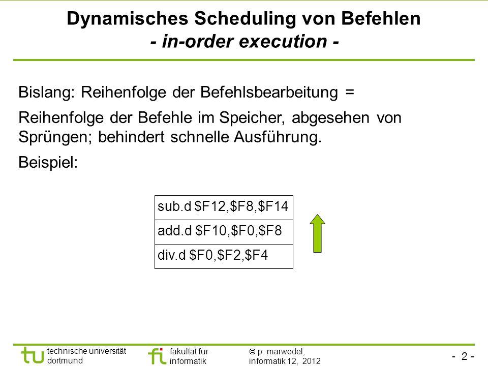 Dynamisches Scheduling von Befehlen - in-order execution -