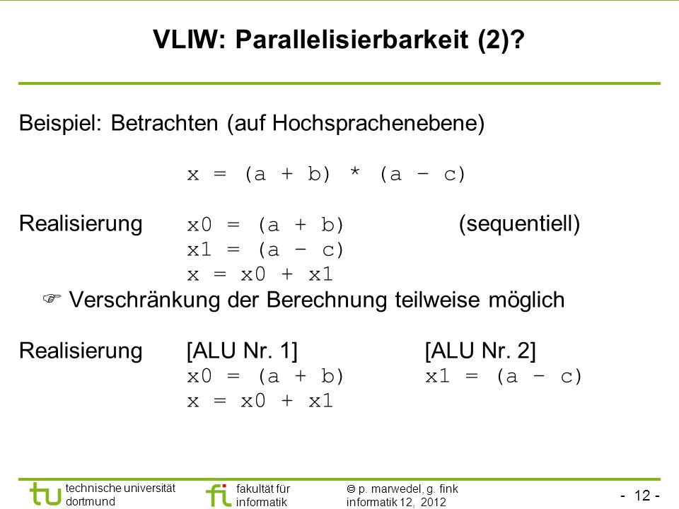 VLIW: Parallelisierbarkeit (2)