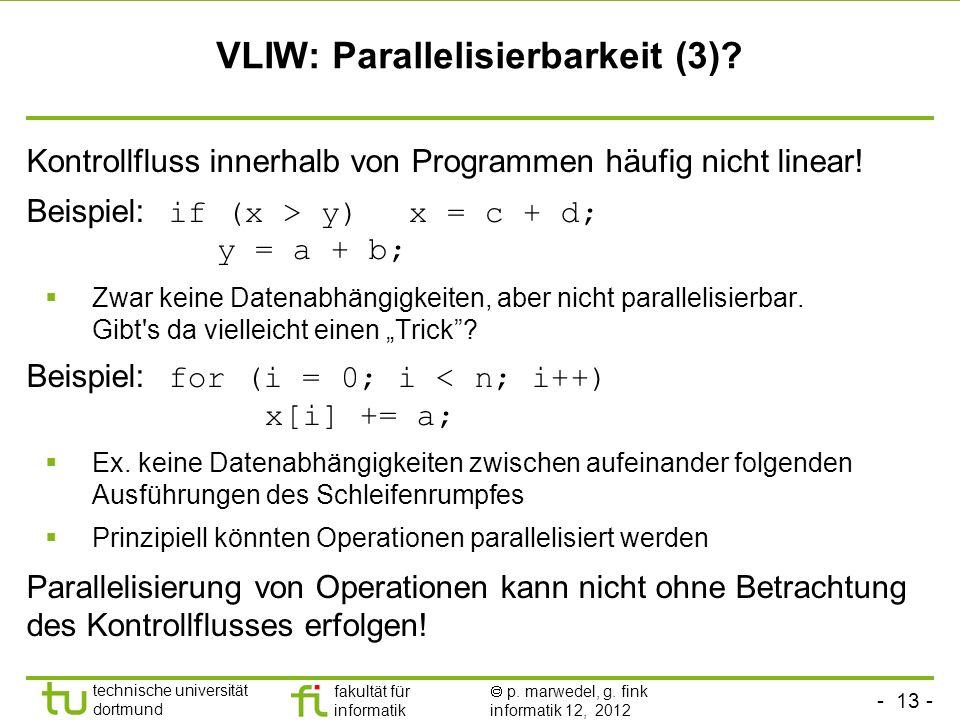 VLIW: Parallelisierbarkeit (3)