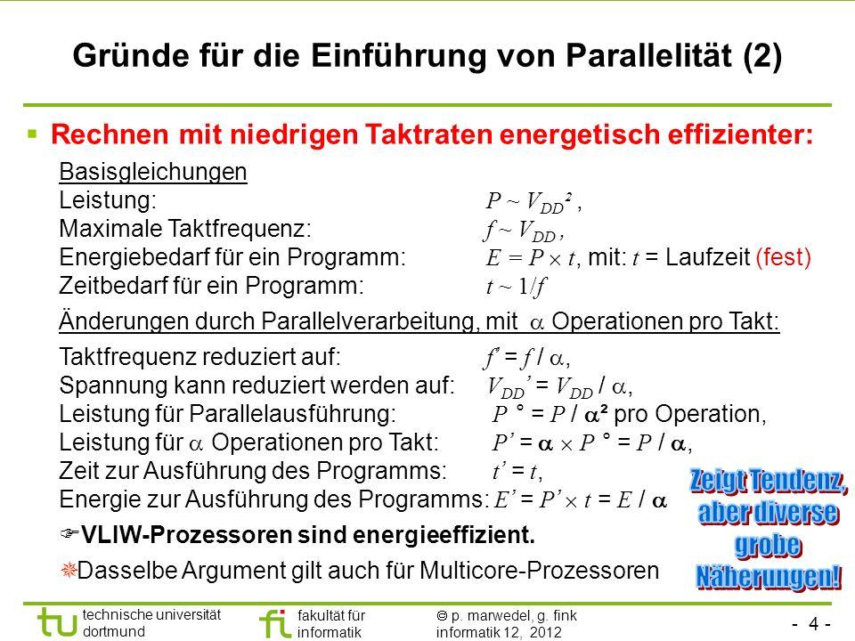 Gründe für die Einführung von Parallelität (2)