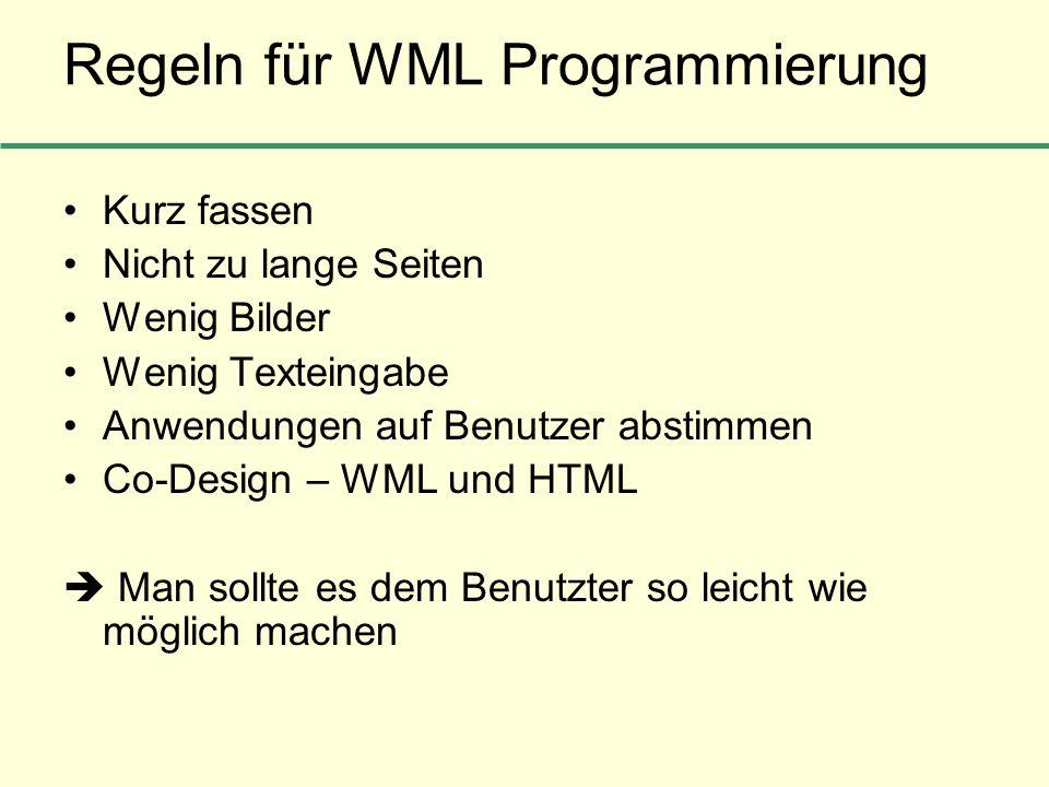 Regeln für WML Programmierung