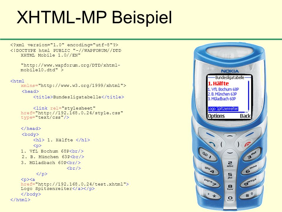 XHTML-MP Beispiel < xml version= 1.0 encoding= utf-8 >