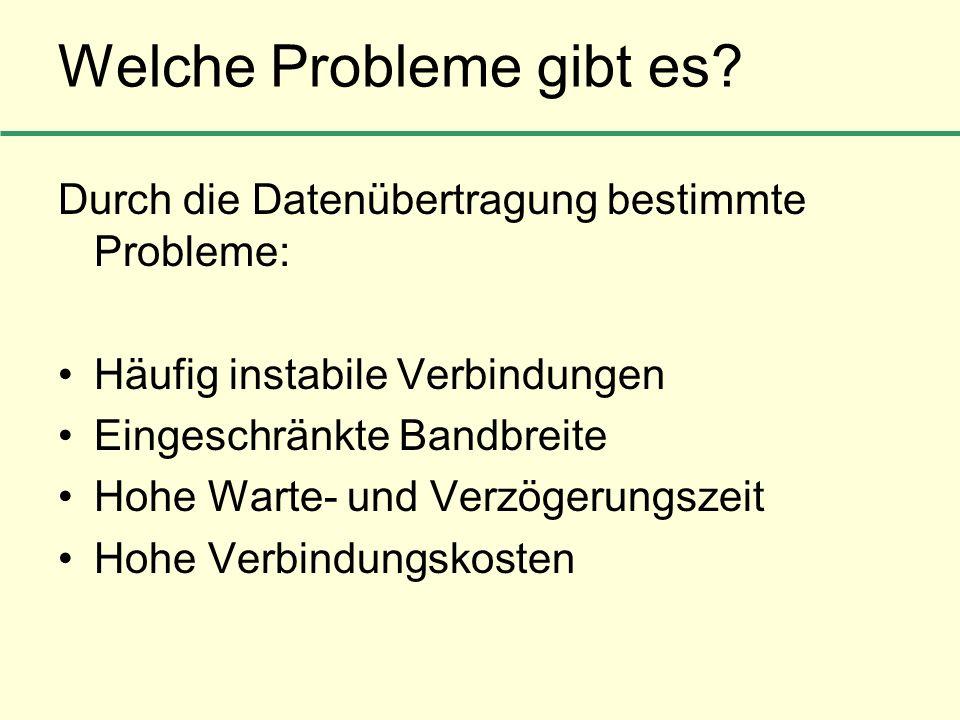Welche Probleme gibt es