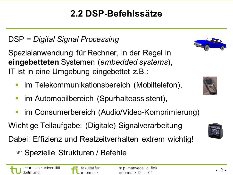 2.2 DSP-Befehlssätze DSP = Digital Signal Processing