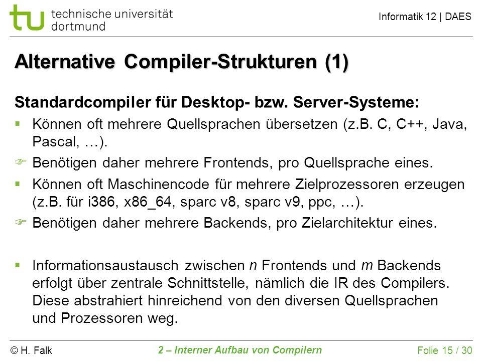 Alternative Compiler-Strukturen (1)