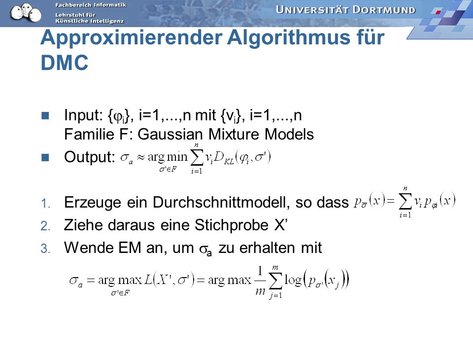 Approximierender Algorithmus für DMC